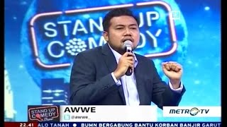 getlinkyoutube.com-Stand Up Comedy Metro TV Awwe 23 Septemeber 2016