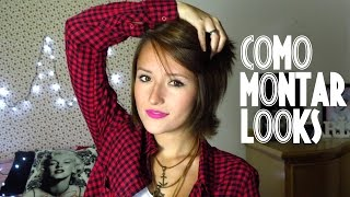 getlinkyoutube.com-COMO MONTAR LOOKS?