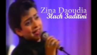 getlinkyoutube.com-Zina Daoudia - 3lach 3aditini | زينة الداودية - علاش عاديتيني
