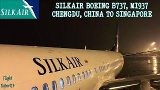 getlinkyoutube.com-SilkAir Boeing 737 Flight Experience: MI937, Chengdu, China To Singapore