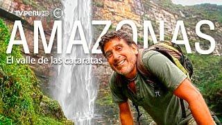 getlinkyoutube.com-Reportaje al Perú - AMAZONAS el valle de las cataratas (estreno)