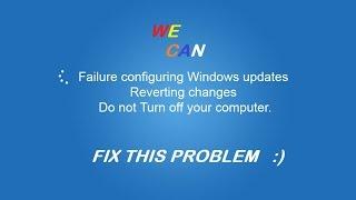 getlinkyoutube.com-FAILURE CONFIGURING WINDOWS UPDATES , FIX THIS PROBLEM