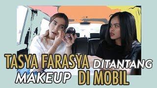Tasya Farasya Makeup Di Jalan Tol!   FD Vlog With Dara