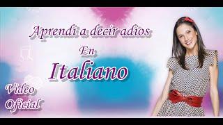 getlinkyoutube.com-Aprendi A decir adios En Italiano (Lodovica Comello)
