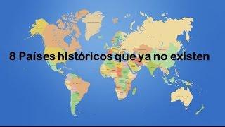 8 países históricos que ya no existen