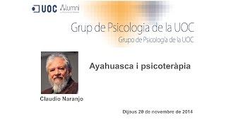 Claudio Naranjo - Ayahuasca i psicoteràpia