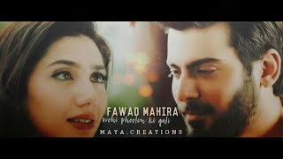Fawad & Mahira    Maana Ke Hum Yaar Nahi [ Crossover VM ]