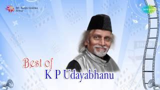 Best of KP Udayabhanu   Malayalam Movie Audio Jukebox