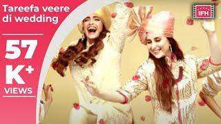 Tareefan Song |Veere Di Wedding |Badshah |Sonam Kapoor |Kareena Kapoor Khan