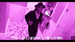 getlinkyoutube.com-Plies - Ritz Carlton (Slowed Down)