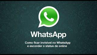 getlinkyoutube.com-Como ficar invisível no WhatsApp e esconder o status de online