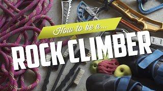 getlinkyoutube.com-How to be a Rock Climber