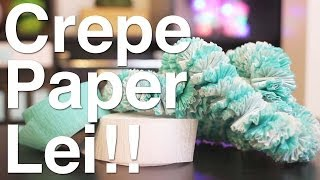 getlinkyoutube.com-Crepe Paper Leis!!