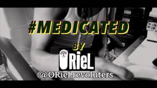 ORieL - Medicated