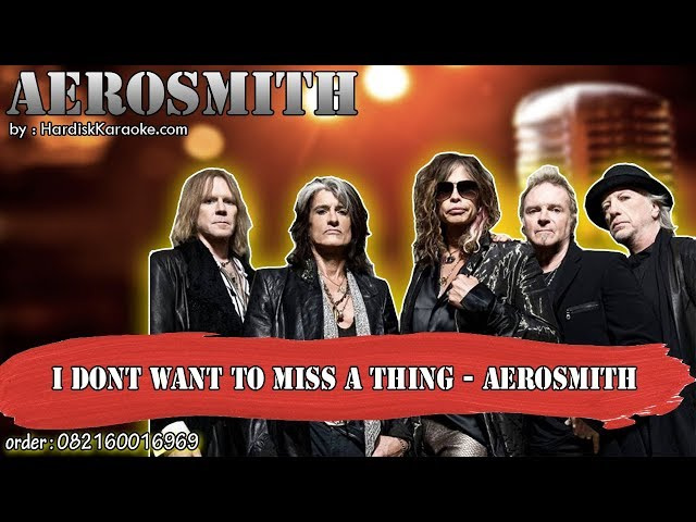 I DONT WANT TO MISS A THING - AEROSMITH karaoke tanpa vokal | KARAOKE AEROSMITH