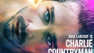 getlinkyoutube.com-Drama - CHARLIE COUNTRYMAN - TRAILER | Shia LaBeouf, Evan Rachel Wood, Mads Mikkelsen
