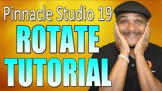 getlinkyoutube.com-Pinnacle Studio 19 Ultimate | Rotate Tutorial