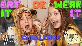 getlinkyoutube.com-EAT IT or WEAR IT Challenge | Whitney and Blakely