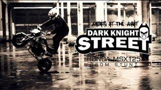 "getlinkyoutube.com-MSX125 STUNT ""DARK KNIGHT STREET PROMO 2013"""