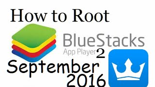 getlinkyoutube.com-How to Root Bluestacks 2: Semtember 2016