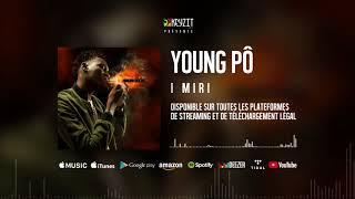 Young Pô - I Miri (Son Officiel)