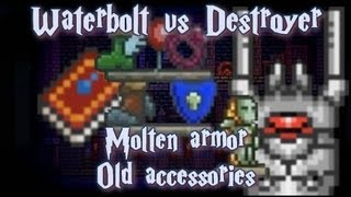 Terraria - Destroyer vs old Molten Armor and Water Bolt
