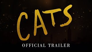 CATS    Official Trailer [HD]
