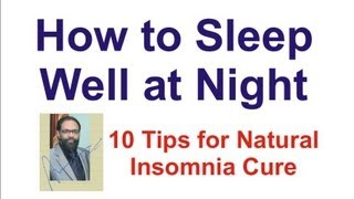 getlinkyoutube.com-How to Sleep Well at Night - 10 Tips to Natural Insomnia Cure