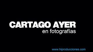 CARTAGO AYER en Fotos