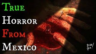 getlinkyoutube.com-3 Scary TRUE Stories from Mexico