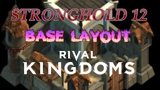 getlinkyoutube.com-Rival Kingdoms - STRONGHOLD 12 BASE LAYOUT! iOS/Android
