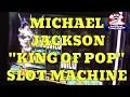 Michael Jackson Slot Machine From Bally Technologies