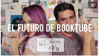 getlinkyoutube.com-El Futuro de Booktube | LasPalabrasDeFa + Daniel Méndez
