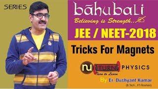 Tricks For Magnets I NEET/JEE-2018 width=