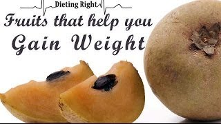 getlinkyoutube.com-Fruits that help you Gain Weight