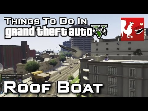 Things To Do in GTAV - Roof Boat