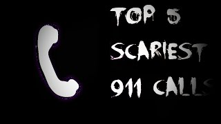 getlinkyoutube.com-Top 5 Scariest 911 Calls