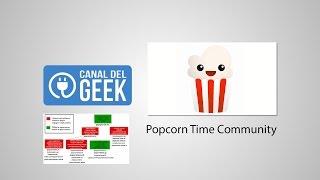 getlinkyoutube.com-Popcorn Time Community JUNIO 2016 ¿QUÉ VERSIÓN ES LA BUENA? EVITAR LOS FAKES - FUNCIONA