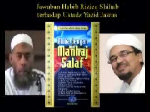 Bantahan Habib Rizieq Shihab Terhadap Ustadz Yazid Jawas part 4