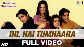 Dil Hain Tumhara - Title Track - Full Song - Preity Zinta, Arjun Rampal & Jimmy Shergill - YouTube