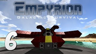 Empyrion: Galactic Survival Gameplay - #6 - New Vessel Complete!