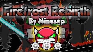 getlinkyoutube.com-Geometry Dash [2.0] (Demon) - Firefrost Rebirth by Minesap - GuitarHeroStyles