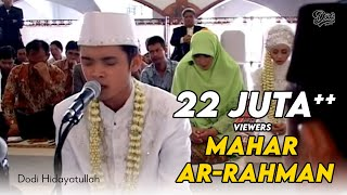 getlinkyoutube.com-Mahar Surah Ar- Rahman - Hadirin Menangis Terharu (Dodi Hidayatullah)