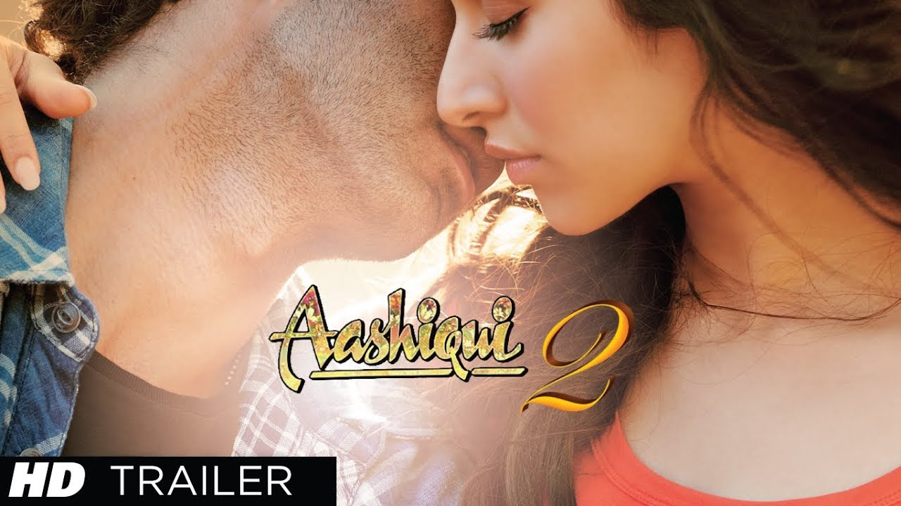 Aashiqui 2 - Official Trailer