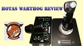 Thrustmaster HOTAS Warthog Replica USAF A-10C Throttle and Stick Review