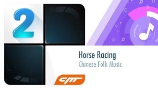 getlinkyoutube.com-43 │Horse Racing - Chinese Folk Music │Piano Tiles 2