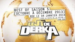 Derka - Best-of saison5 (en Attendant La Rentrée)
