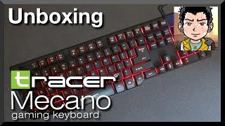 [Unboxing] Tracer Mecano - Payro (+Test Głośności Klawiszy)