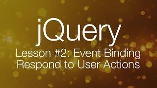 getlinkyoutube.com-jQuery Tutorial #2 - Event Binding - jQuery Tutorial for Beginners