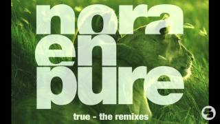 getlinkyoutube.com-Nora En Pure - True (Mark Lower Remix)